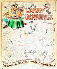 This board was signed by the attendees of the ninth annual F.F.F.F. convention and given to Larry as a gift.
