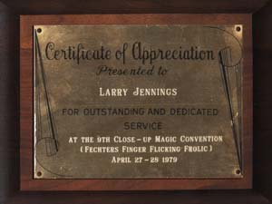 One of Larry�s most prized possessions was this plaque he received when he was the Guest Of Honor at the ninth annual F.F.F.F convention.